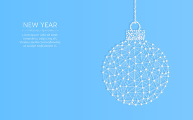 Happy New Year word template design, Christmas ball abstract geometric image, wireframe mesh polygonal vector illustration made from points and lines on a light blue background,