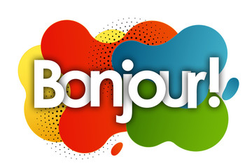 bonjour in color bubble background