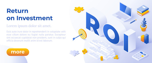 Return On Investment, ROI, Business, Profit, Flat Vector Conceptual Banner Illustration With Icons and Isometric Lettrs ROI On White Background.