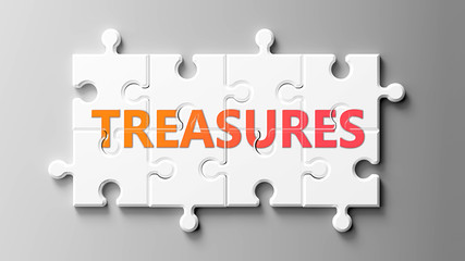 Treasures complex like a puzzle - pictured as word Treasures on a puzzle pieces to show that Treasures can be difficult and needs cooperating pieces that fit together, 3d illustration