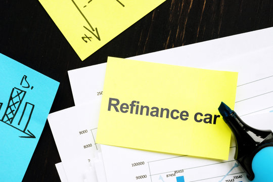 Text sign showing hand writed words refinance car
