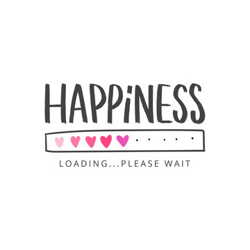 Happiness hand drawn lettering slogan for t-shirt, clothes, card, stickers. Modern love typography inspirational phrase.
