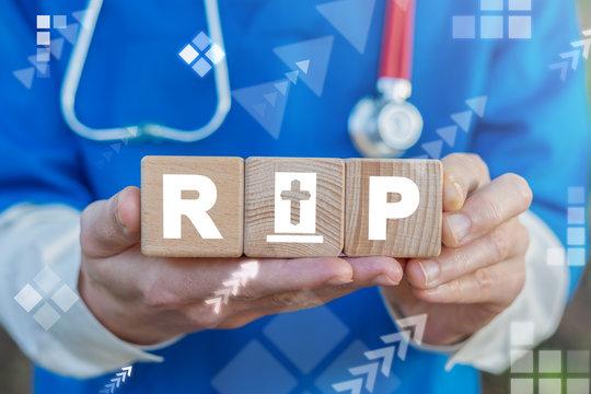 RIP Death Medical Patient Concept. R.I.P. Life Health.