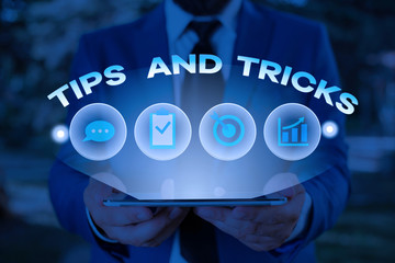 Text sign showing Tips And Tricks. Business photo showcasing helpful advices that makes certain action easier to do