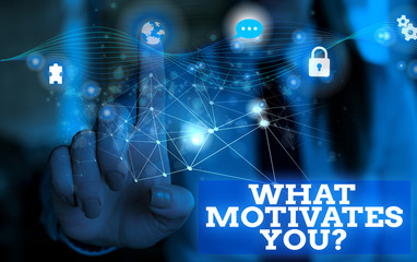 Handwriting text What Motivates Youquestion. Conceptual photo know reasons why you want to wake up each morning Picture photo system network scheme modern technology smart device