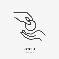 Obraz Hand giving money flat line icon. Cash vector illustration. Thin sign of payment, charity, bribe pictogram - fototapety do salonu