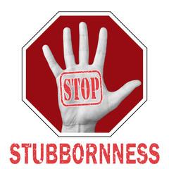 Stop stubbornness conceptual illustration.