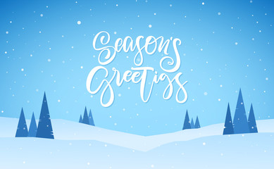 Flat winter snowy landscape with hand lettering of Season's Greetings. Christmas background Fotomurales