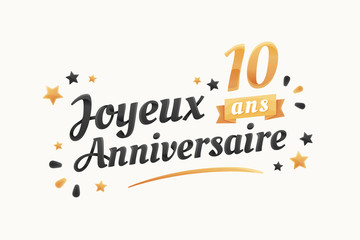 Fototapeta Joyeux Anniversaire - 10 ans - Carte de vœux obraz