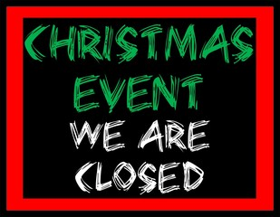 Christmas event we are closed illustration.