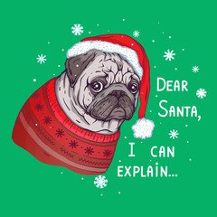 Vector Pug Santa illustration. Guilty Dog drawing. Christmas funny  t shirt design. New Year Holiday card.