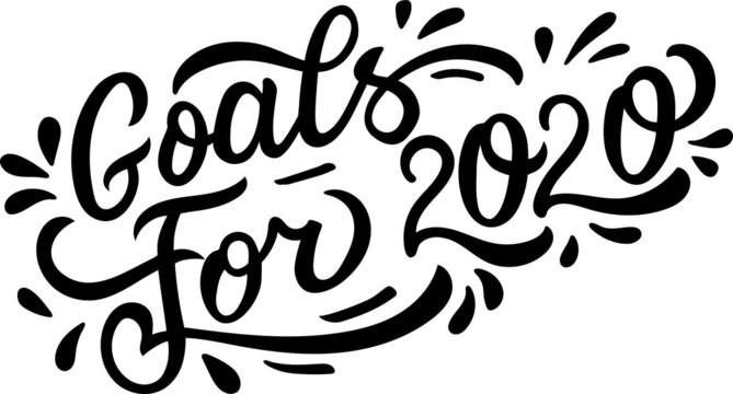 goals for 2020 - holiday lettering isolated on white. Hand drawn vector typographic design with modern calligraphy.  The perfect design for greeting card, notepad, diary, planning, t-shirt. EPS 10