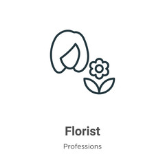 Florist outline vector icon. Thin line black florist icon, flat vector simple element illustration from editable professions concept isolated on white background