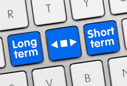 Long term or Short term