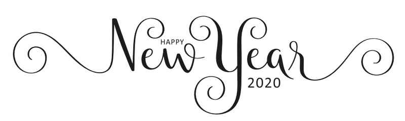 Wall Mural - HAPPY NEW YEAR 2020 black vector brush calligraphy banner with flourishes