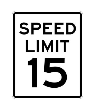 Speed limit 15 road sign in USA