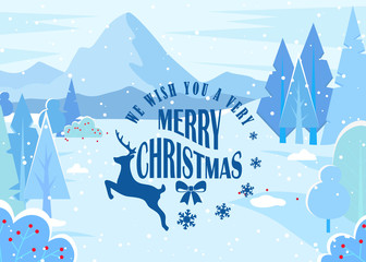 We wish you very merry christmas, greeting card. Designed caption with reindeer. Beautiful winter landscape, nature view with mountains. Xmas time, holiday coming. Vector illustration in flat style