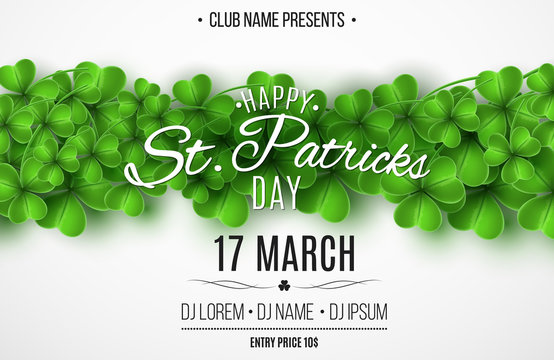 Poster for Saint Patricks Day party. Green clovers on a white background. Club and DJ name. Stylish lettering. Vector illustration