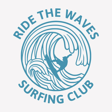 Ride the waves Surfing club vintage illustration logo template