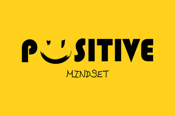 Positive mindset - Vector illustration design for banner, t shirt graphics, fashion prints, slogan tees, stickers, cards, posters and other creative uses