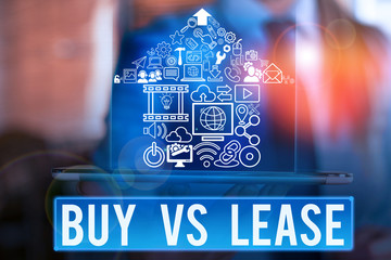 Word writing text Buy Vs Lease. Business photo showcasing Own something versus borrow it Advantages Disadvantages