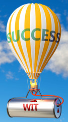 Obraz Wit and success - shown as word Wit on a fuel tank and a balloon, to symbolize that Wit contribute to success in business and life, 3d illustration - fototapety do salonu
