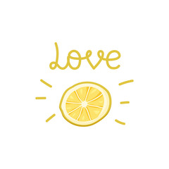 Fresh slice of lemon with text on white background. Hand drawn vector picture for print on t-shirt. Cute cartoon food illustration in trendy style. Tropical citrus fruit. Isolated summer print