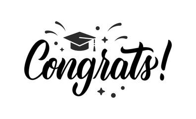 Congrats. Graduation congratulations at school, university or college. Trendy calligraphy inscription in black ink with decorative elements. Vector
