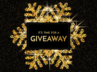 Time for a giveaway - banner template. It s time for a Giveaway phrase on gold and black background. Christmas and New Year giveaway - holiday baner template.