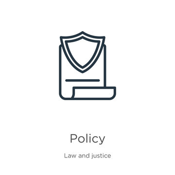 Policy icon. Thin linear policy outline icon isolated on white background from law and justice collection. Line vector policy sign, symbol for web and mobile