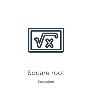 Square root icon. Thin linear square root outline icon isolated on white background from education collection. Line vector square root sign, symbol for web and mobile