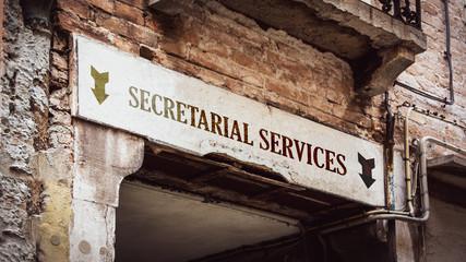 Street Sign SECRETARIAL SERVICES