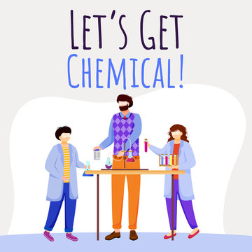 Lets get chemical social media post mockup. Children and chemistry experiments. Advertising web banner design template. Social media booster. Promotion poster, print ads with flat illustrations