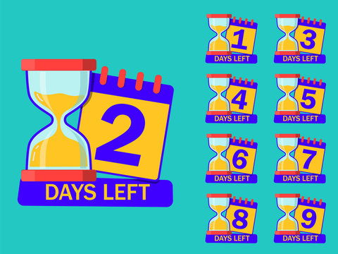 Countdown timer days with hourglass and calendar. 1, 2, 3, 4, 5, 6, 7, days left for sale. Count down time icon with number. Glass clock, timer of limited sale for retail. design isolated vector