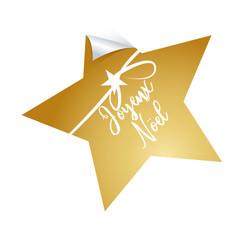 Joyeux Noel, Goldener Stern mit Schliefe und Handschrift