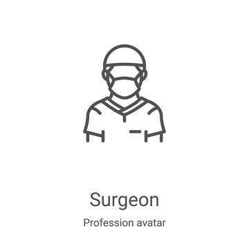 surgeon icon vector from profession avatar collection. Thin line surgeon outline icon vector illustration. Linear symbol for use on web and mobile apps, logo, print media