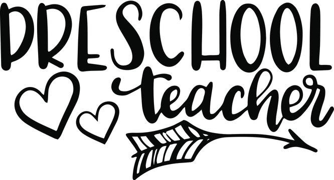 Preschool teacher decoration for T-shirt