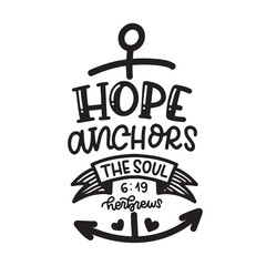 Hope Anchors The Soul Herbrews Scripture