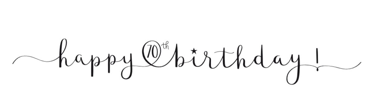 HAPPY 70th BIRTHDAY! black vector brush calligraphy banner with swashes