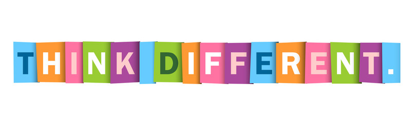 THINK DIFFERENT. colorful vector typography banner