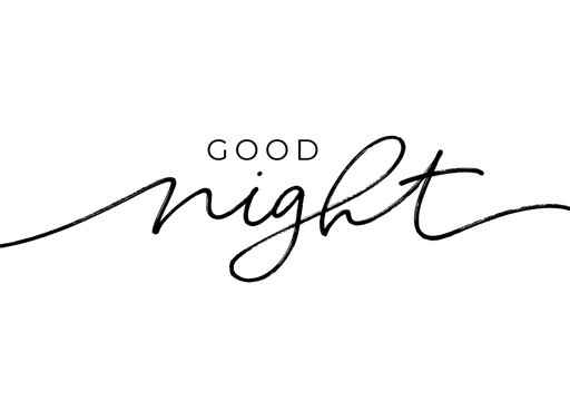 Good night - calligraphy vector phrase. Modern lettering quote isolated on white background.