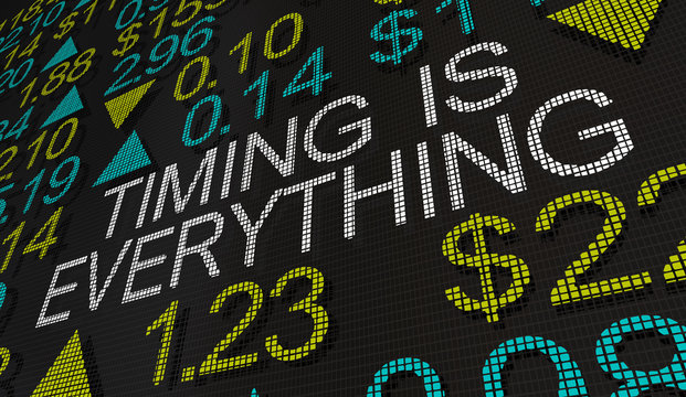 Timing is Everything Stock Market Ticker Investment Time 3d Illustration