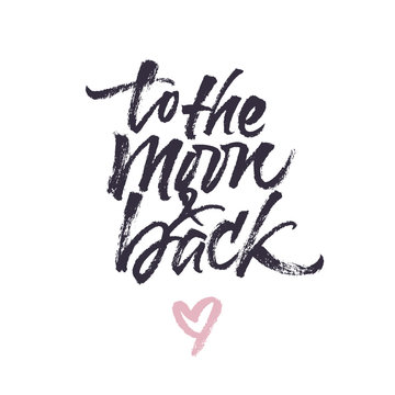 Love you to the moon and back inspirational quote