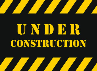 Under Construction Industrial Grunge style Sign. Vector illustration image. Web site maintenance, work, fixing. safety tape, stripe logo symbol shape.