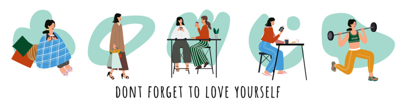 Love yourself set. Vector lifestyle concept card with text dont forget to love yourself. Take time for yourself: go to gym, read books, relax, go shopping, drink coffee. Cartoon colorful illustration