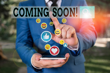 Word writing text Coming Soon. Business photo showcasing event or action that will happen after really short time