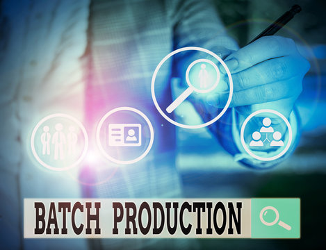Writing note showing Batch Production. Business concept for products are analysisufactured in groups called batches