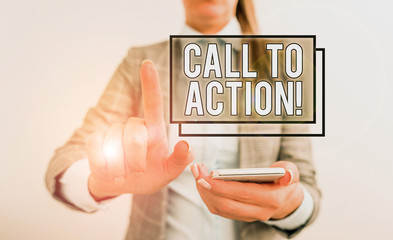 Text sign showing Call To Action. Business photo text exhortation do something in order achieve aim with problem Business concept with mobile phone and business woman