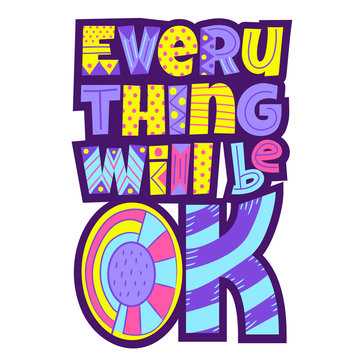 Everything will be OK. Vector lettering