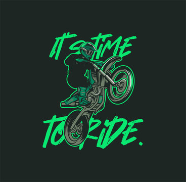 its time to ride, slogan quote motocross poster illustration t shirt design vector